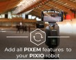 upgrade your PIXIO to PIXEM with all features