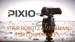 PIXIO robot camera for conferences ceremonies classrooms